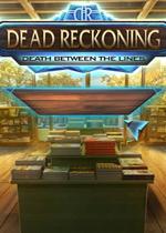 死亡猜想6:命悬一线(Dead Reckoning 6 Death Between the Lines)典藏硬盘版