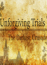�������У��ڰ�ʮ�־�(Unforgiving Trials The Darkest Crusade)v1.1Ӳ�̰�