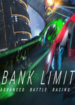 磁浮竞速战斗(Bank Limit:Advanced Battle Racing)硬盘版