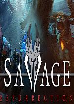 野蛮的复活(Savage Resurrection)PC硬盘版