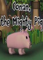 勇敢的猪(Conan the mighty pig)v1.0硬盘版