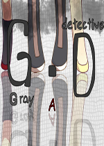 Gray Detective • A中文版