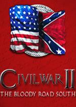 内战2:血腥之路(Civil War II:The Bloody Road South)硬盘版