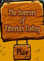 恐怖泰伯利亚山谷(THE HORRORS OF TIBERIAN VALLEY)硬盘版