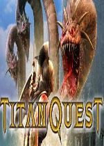 泰坦之旅年度版(Titan Quest)PC硬盘版