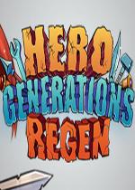 英雄世代:再生(Hero Generations:ReGen)中文版v1.04