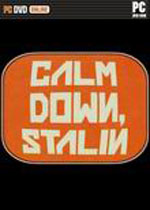 ˹�������侲(Calm Down, Stalin)PCӲ�̰�v1.03