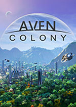 艾文殖民地(Aven Colony)官方中文正式破解版v1.0.20701