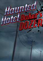 幽魂旅馆13:夺命清单(Haunted Hotel 13:Bakers Dozen)汉化中文典藏版