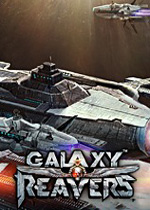 银河掠夺者(Galaxy Reavers)PC中文版