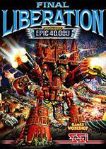 最终解放:战锤传奇40000(FINAL LIBERATION)硬盘版