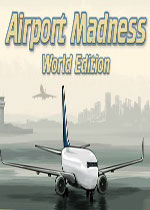 疯狂空港:世界版(Airport Madness: World Edition)PC硬盘版