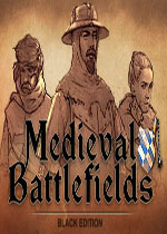 ������ս������ɫ��(Medieval Battlefields - Black Edition)PCӲ�̰�v2.0.1