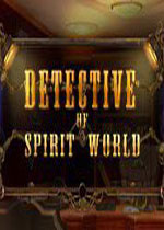 精灵世界侦探(Detective of Spirit World)PC硬盘版