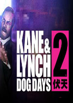 ����������2������(Kane & Lynch 2: Dog Days)PCӲ�̰�