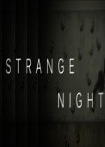 奇异夜(Strange Night)破解版
