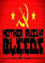 俄国母亲洒热血(Mother Russia Bleeds)PC中文版v1.0.3
