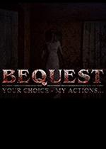 遗产(Bequest)PC硬盘版