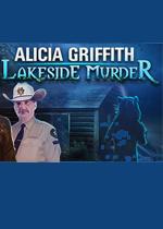 艾丽卡格里菲斯:湖畔谋杀(Alicia Griffith Lakeside Murder)pc破解版