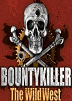 西部狂沙(Bounty Killer:The Wild West)中文破解版