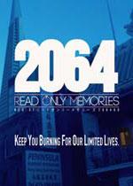 2064:存储大战(2064: Read Only Memories)PC硬盘版