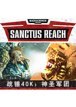 �疱N40K:神圣��F(Warhammer 40,000:Sanctus Reach)整合Sons of Cadia DLC�h化中文破解版v1.2.2