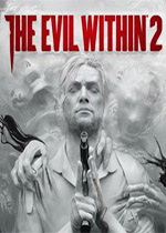 恶灵附身2(The Evil Within2)PC中文版