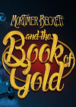 幽灵庄园的秘密5:黄金宝典(Mortimer Beckett 5:And the Book of Gold Platinum Edition)白金版