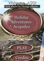 假期冒险:阿卡普尔科(Holiday Adventures: Acapulco)破解版