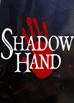暗影之手(Shadowhand)PC破解版