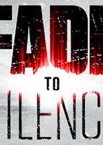 归于沉寂(Fade to Silence)破解版