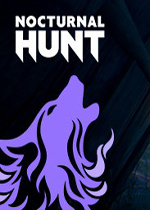 夜间狩猎(Nocturnal Hunt)破解版