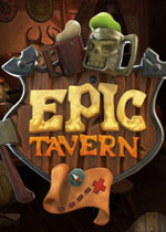 史诗酒馆(Epic Tavern)破解版v0.829