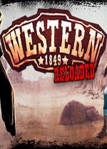 西部世界1849:重装上阵