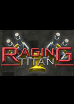狂暴泰坦(Raging Titan)破解版