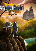 狮鹫骑士传奇(Gryphon Knight Epic)PC破解版