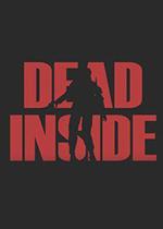 内有丧尸(Dead Inside)破解版
