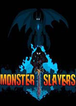怪物杀手(Monster Slayers)集成DLC破解版v1.2.2