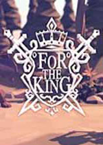 �榱宋嵬�(For The King)官方中文破解版v1.1.0.9114