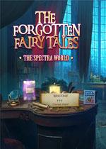 被忘却的童话:光谱世界(The Forgotten Fairytales - The Spectra World)测试版