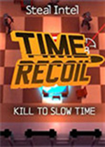 时间反冲(TimeRecoil)中文破解版