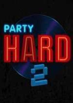 疯狂派对2(Party Hard 2)1号测试版