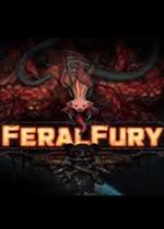 野性之怒(Feral Fury)破解版