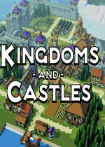 王国与城堡(kingdoms and castles)整合Grand Buildings DLC中文PC版v112r2s