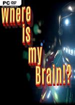 我的大脑在哪里(Where is my Brain!?)破解版