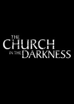 黑暗中的教堂(The Church in the Darkness)PC版v1.25