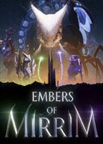 米瑞姆的灰烬(Embers of Mirrim)PC硬盘版