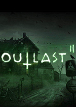 逃生2(Outlast 2)集成2号升级档 PC正式版