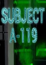 119实验体(Subject A-119)硬盘版