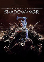 中土世界:战争之影(Middle Earth:Shadow of War)黄金中文破解版